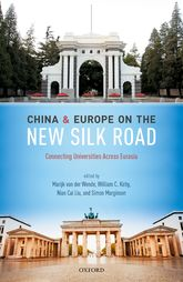 China and Europe on the New Silk RoadConnecting Universities Across Eurasia