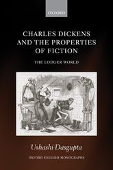 Charles Dickens and the Properties of FictionThe Lodger World