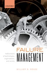 Failure ManagementMalfunctions of Technologies, Organizations, and Society