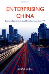 Enterprising ChinaBusiness, Economic, and Legal Developments since 1979$