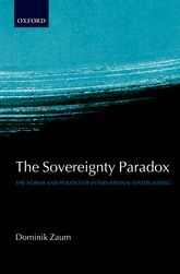 The Sovereignty ParadoxThe Norms and Politics of International Statebuilding$