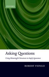 Asking QuestionsUsing meaningful structures to imply ignorance