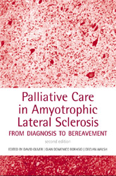 Palliative Care in Amyotrophic Lateral SclerosisFrom diagnosis to bereavement, 2nd Edn