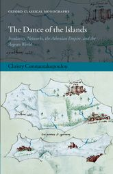 The Dance of the IslandsInsularity, Networks, the Athenian Empire, and the Aegean World$