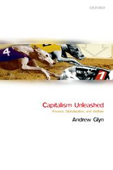 Capitalism Unleashed – Finance, Globalization, and Welfare - Oxford Scholarship Online