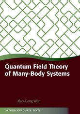 Quantum Field Theory of Many-Body SystemsFrom the Origin of Sound to an Origin of Light and Electrons$
