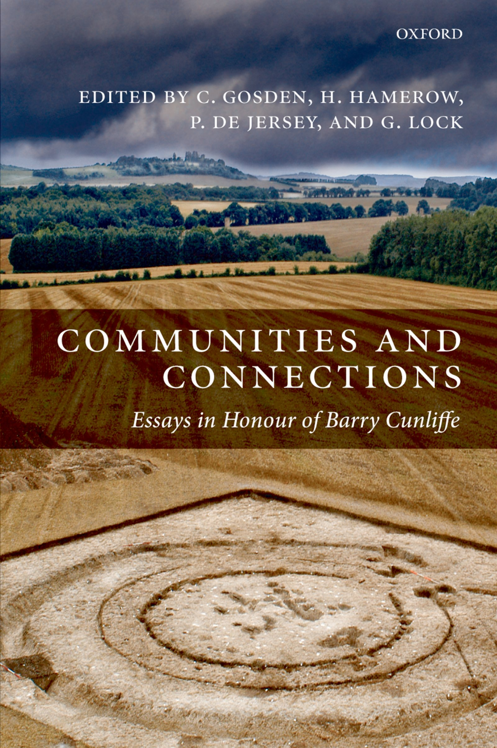 Communities and Connections – Essays in Honour of Barry Cunliffe - Oxford Scholarship Online