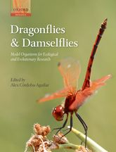 Dragonflies and DamselfliesModel Organisms for Ecological and Evolutionary Research$