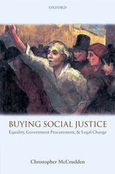 Buying Social JusticeEquality, Government Procurement, and Legal Change$
