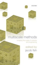 Multiscale Methods – Bridging the Scales in Science and Engineering - Oxford Scholarship Online