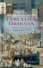 Fabulous OrientsFictions of the East in England 1662–1785