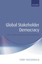 Global Stakeholder DemocracyPower and Representation Beyond Liberal States$