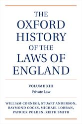 The Oxford History of the Laws of EnglandVolume XIII: 1820–1914 Fields of Development$