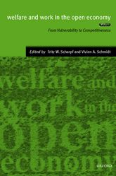 Welfare and Work in the Open Economy Volume I: From Vulnerability to Competitiveness in Comparative Perspective$