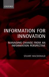 Information for InnovationManaging Change from an Information Perspective$