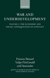 War and UnderdevelopmentVolume 1: The Economic and Social Consequences of Conflict$