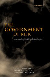 The Government of RiskUnderstanding Risk Regulation Regimes$