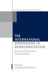The International Dimensions of DemocratizationEurope and the Americas$
