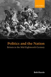 Politics and the Nation – Britain in the Mid-Eighteenth Century - Oxford Scholarship Online