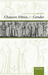Chaucer, Ethics, and Gender - Oxford Scholarship Online