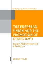 The European Union and the Promotion of DemocracyEurope's Mediterranean and Asian Policies$