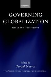 Governing Globalization – Issues and Institutions - Oxford Scholarship Online