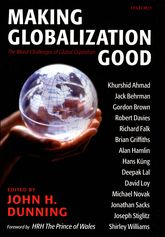 Making Globalization GoodThe Moral Challenges of Global Capitalism$