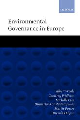 Environmental Governance in EuropeAn Ever Closer Ecological Union?$