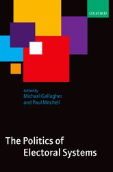 The Politics of Electoral Systems$