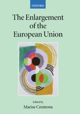 The Enlargement of the European Union - Oxford Scholarship Online