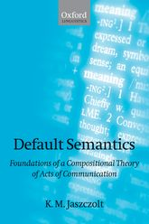 Default SemanticsFoundations of a Compositional Theory of Acts of Communication
