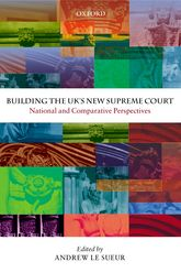 Building the UK's New Supreme CourtNational and Comparative Perspectives
