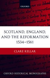 Scotland, England, and the Reformation 1534-61$