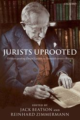 Jurists UprootedGerman-Speaking Emigré Lawyers in Twentieth Century Britain$