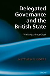 Delegated Governance and the British StateWalking without Order