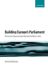 Building Europe's ParliamentDemocratic Representation Beyond the Nation State$