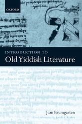 Introduction to Old Yiddish Literature - Oxford Scholarship Online