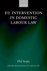 EU Intervention in Domestic Labour Law