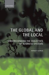 The Global and the LocalUnderstanding the Dialectics of Business Systems$