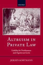 Altruism in Private LawLiability for Nonfeasance and Negotiorum Gestio