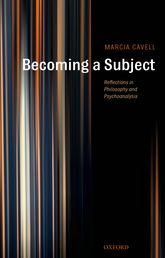 Becoming a Subject – Reflections in Philosophy and Psychoanalysis - Oxford Scholarship Online