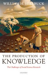 The Production of Knowledge – The Challenge of Social Science Research - Oxford Scholarship Online