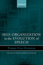 Self-Organization in the Evolution of Speech - Oxford Scholarship Online