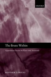 The Brute WithinAppetitive Desire in Plato and Aristotle$