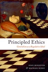 Principled Ethics – Generalism as a Regulative Ideal - Oxford Scholarship Online