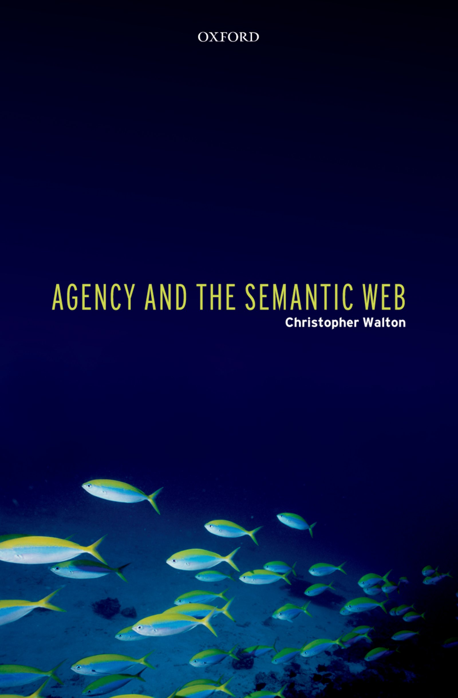 Agency and the Semantic Web - Oxford Scholarship Online