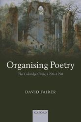 Organising Poetry – The Coleridge Circle, 1790-1798 - Oxford Scholarship Online