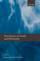 New Essays on Tarski and Philosophy - Oxford Scholarship Online