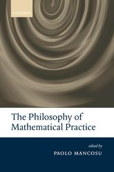 The Philosophy of Mathematical Practice$