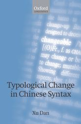 Typological Change in Chinese Syntax$